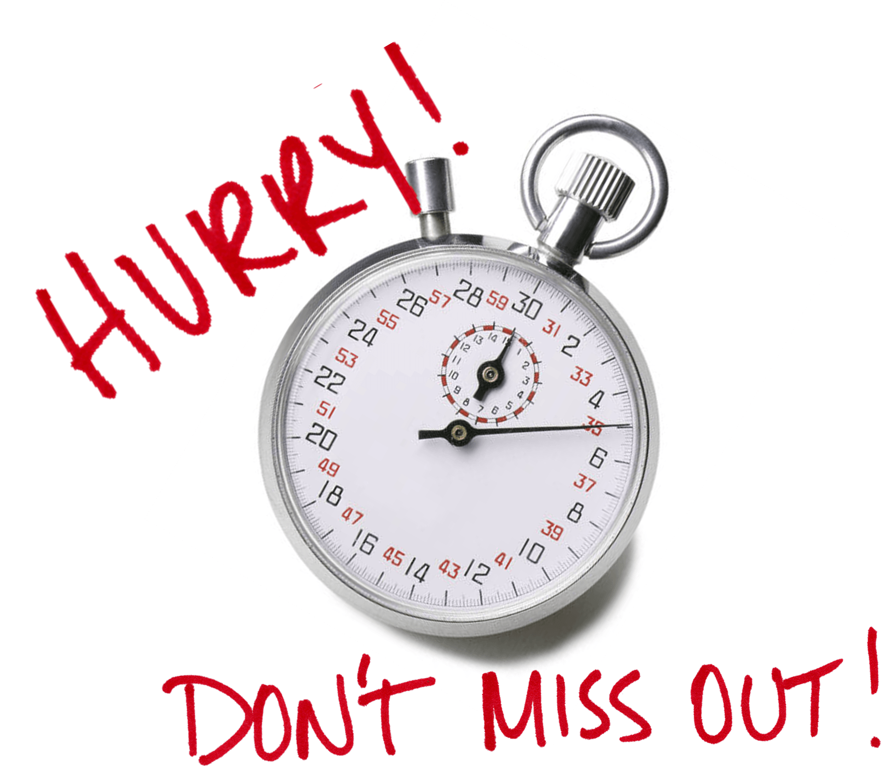 Hurry Act Now